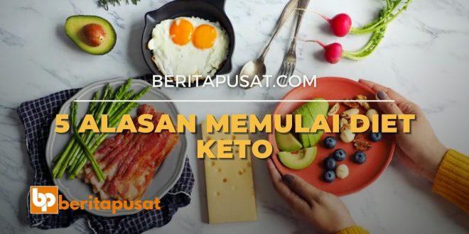 5 Alasan Memulai Diet Keto - Beritapusat.com