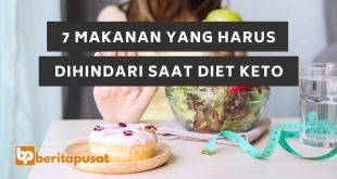 7 Makanan Yang Harus Dihindari Saat Diet Keto