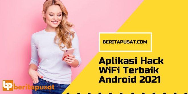 Aplikasi Hack WiFi Terbaik Android 2021