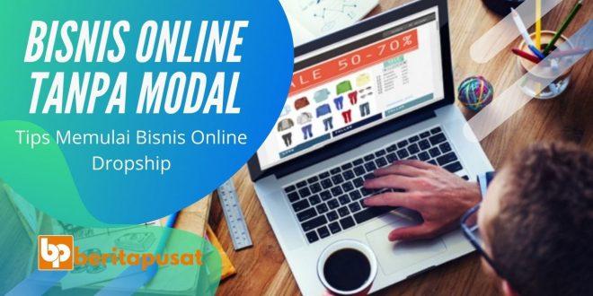 Bisnis Online Tanpa Modal - Tips Memulai Dropship
