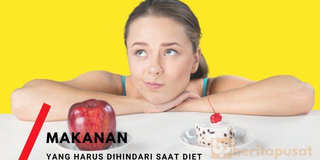 Makanan yang Harus Dihindari Saat Diet - Beritapusat